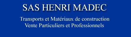 SAS MADEC – Négoce de Matériaux – Transports – Muzillac – Morbihan 56